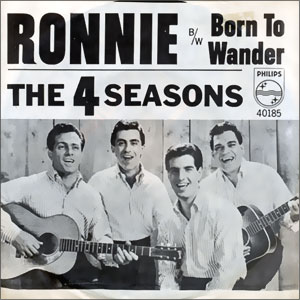 Ronnie/ Born To Wander