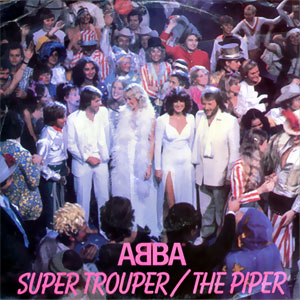 Super Trouper/ The Piper