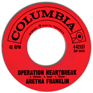 Aretha Franklin - Operation Heartbreak/ Rock-a-bye Your Baby With A Dixie Melody