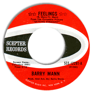 Classic 45 Record: Feelings/ Let Me Stay With You by Barry Mann (Scepter 12281, 1970)