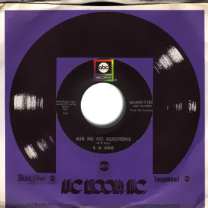 Classic 45 Record: Hummingbird/ Ask Me No Questions by B.B. King (ABC 11268, 1970)