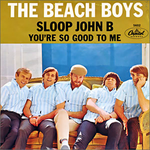 Sloop John B/ You're So Good To Me