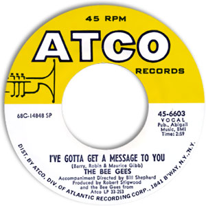 Bee Gees - I've Gotta Get A Message To You/ Kitty Can
