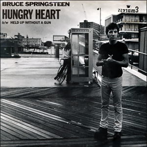Hungry Heart/ Held Up Without A Gun