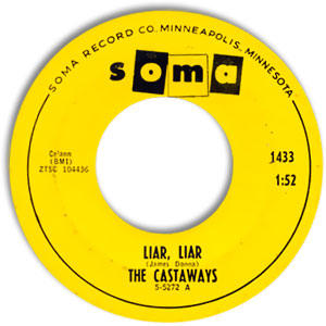 Classic 45 Record: Liar Liar/ Sam by The Castaways (Soma 1433, 1965)