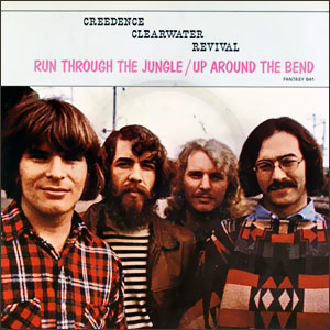 Up Around The Bend/ Run Through The Jungle