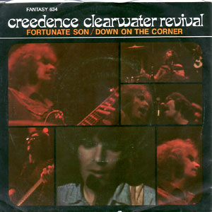Down On The Corner/ Fortunate Son