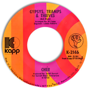 Gypsies, Tramps & Thieves/ He'll Never Know