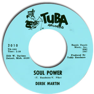 Classic 45 Record: Soul Power/ Sly Girl by Derek Martin (Tuba 2010, 1967)