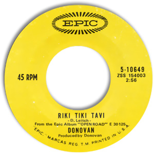 Classic 45 Record: Riki Tiki Tavi/ Roots of Oak by Donovan (Epic 10649, 1970)