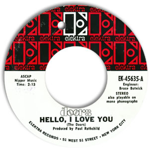 Hello, I Love You/ Love Street