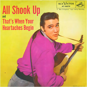 All Shook Up/ That's When Your Heartaches Begin