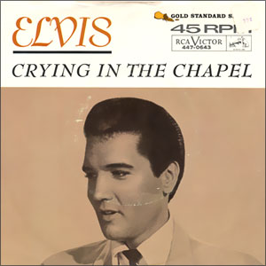 Crying In The Chapel/ I Believe In The Man In The Sky