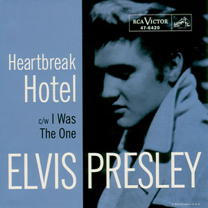 Heartbreak Hotel/ I Was The One - Elvis Presley