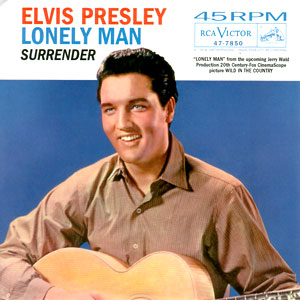 Elvis Presley - Surrender/ Lonely Man
