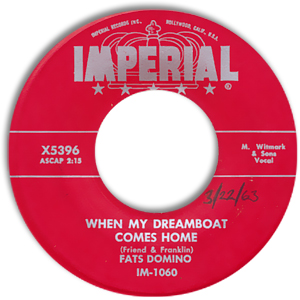 Classic 45 Record: When My Dreamboat Comes Home/ So Long by Fats Domino (Imperial 5396, 1956)