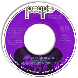 Doing It To Death/ Everybody Got Soul