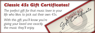 Classic 45s Gift Certificates: Perfect Gift For Your Picky Music Lover!