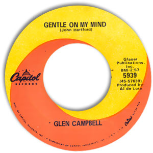Gentle On My Mind/ Just Another Man