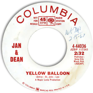 Classic 45 Record: Yellow Balloon/ Taste of Rain by Jan & Dean (Columbia 44036, 1967)