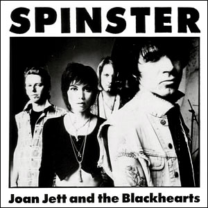 Classic 45 Record: Spinster by Joan Jett and the Blackhearts (Blackheart FR-15, 1994)