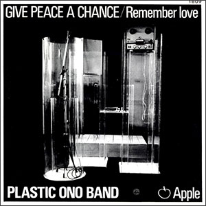 Give Peace A Chance/ Remember Love