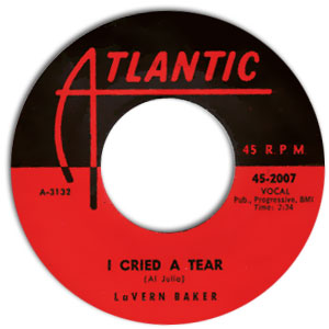 Classic 45 Record: I Cried A Tear/ Dix-A-Billy by Lavern Baker (Atlantic 2007, 1958)