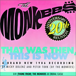 That Was Then, This Is Now/ (Theme From) The Monkees