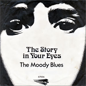 The Story In Your Eyes/ Melancholy Man