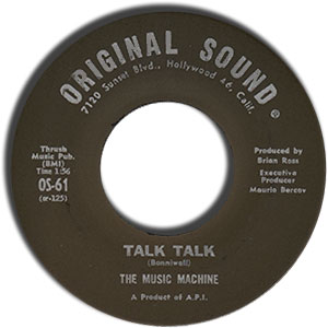 Classic 45 Record: Talk Talk/ Come On In by The Music Machine (Original Sound 61, 1966)
