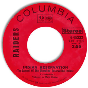 Indian Reservation (The Lament of the Cherokee Reservation Indian)/ Terry's Tune