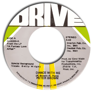 Classic 45 Record: Dance With Me/ For Your Love by Peter Brown (Drive 6269, 1978)