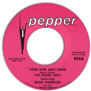 Classic 45 Record: Your Eyes May Shine/ Letting The Tears Tumble Down by The Short Kuts (Pepper 434, 1969)