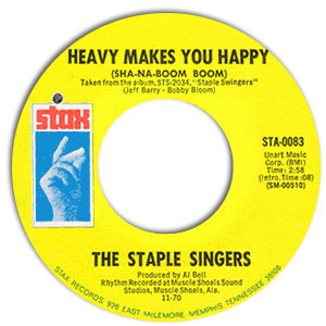 Classic 45 Record: Heavy Makes You Happy (Sha-Na-Boom Boom)/ Love Is Plentiful by The Staple Singers (Stax 0083, 1970)