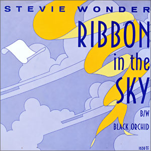 Ribbon In The Sky/ Black Orchid