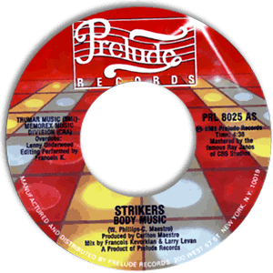 Classic 45 Record: Body Music by Strikers (Prelude 8025, 1981)