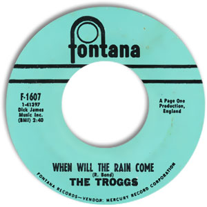 Classic 45 Record: Love Is All Around/ When Will The Rain Come by The Troggs (Fontana 1607, 1968)