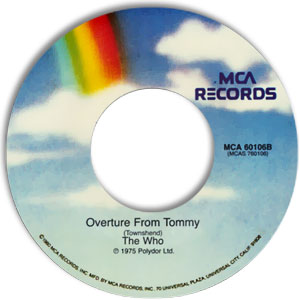 Classic 45 Record: See Me, Feel Me/ Overture From Tommy by The Who (MCA 60106, 1970)